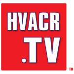 HVACR.TV: HVAC, Refrigeration and Plumbing Videos